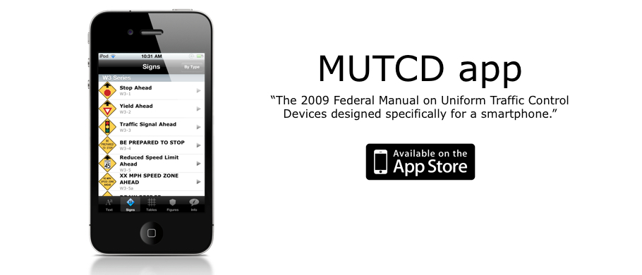 MUTCD app: The 2009 Federal MUTCD redesigned for a smartphone